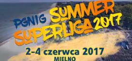 PGNiG Summer Superliga przenosi się do Mielna!