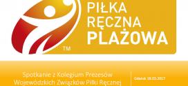 O plażówce z Prezesami Wojewódzkich Związków Piłki Ręcznej!