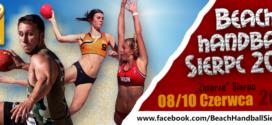 Już w ten weekend zapraszamy na Beach Handball Sierpc 2018