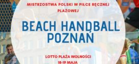 Beach Handball Poznań już w ten weekend!