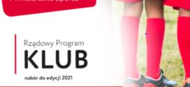 Dodatkowy nabór wniosków do Rządowego Programu KLUB 2021.