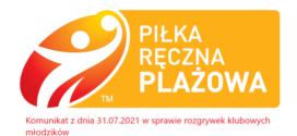 Komunikat z dnia 31.07.2021 w sprawie rozgrywek klubowych młodzików.